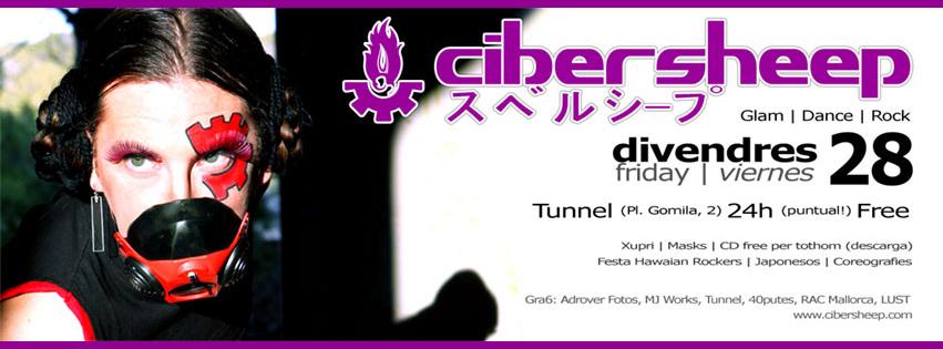 CiberSheep @ Tunnel. 28/6